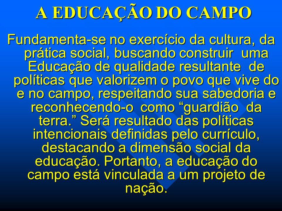 A EDUCAÇÃO DO CAMPO