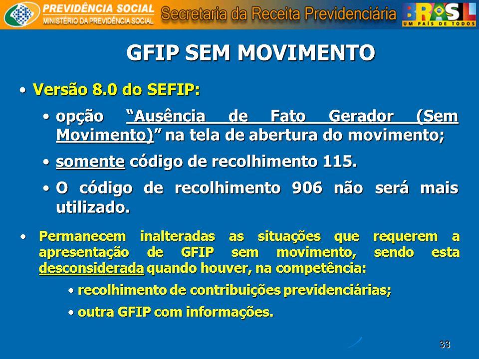 GFIP SEM MOVIMENTO Versão 8.0 do SEFIP: