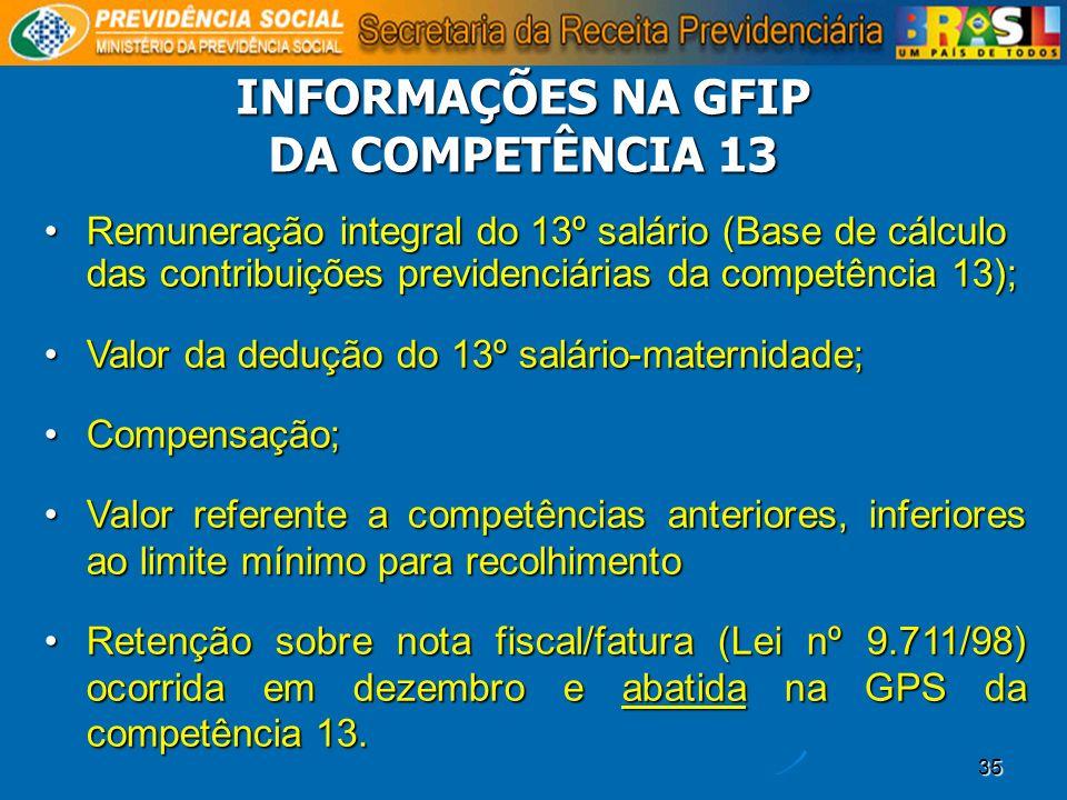 INFORMAÇÕES NA GFIP DA COMPETÊNCIA 13