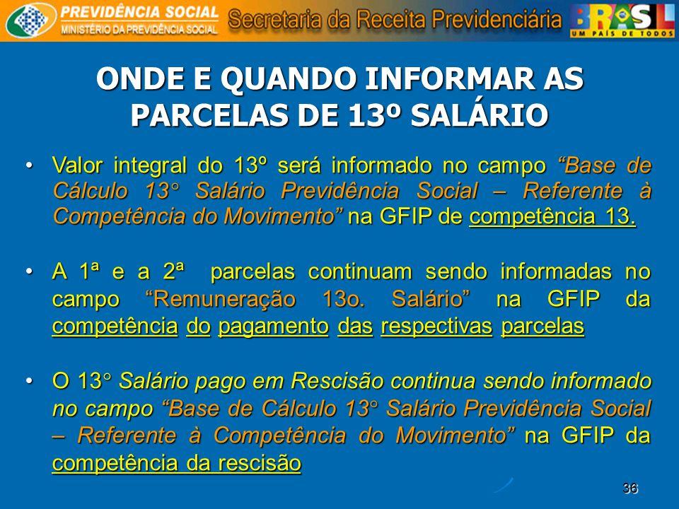 ONDE E QUANDO INFORMAR AS PARCELAS DE 13º SALÁRIO