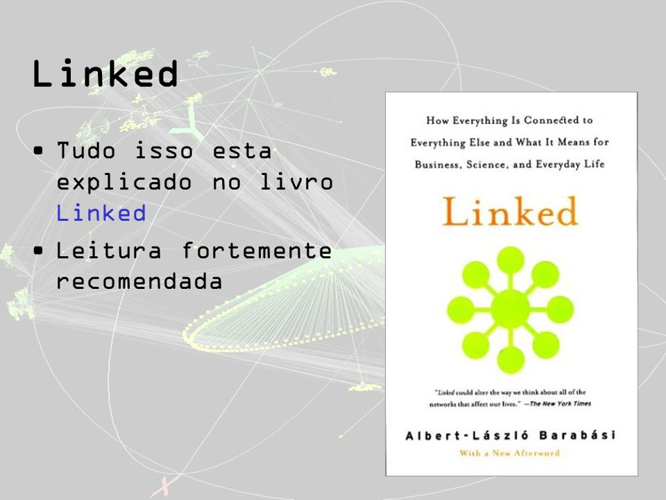 Linked Tudo isso esta explicado no livro Linked