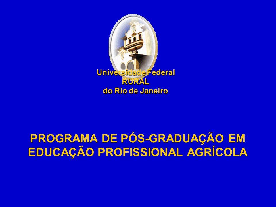 PROGRAMA DE PÓS-GRADUAÇÃO EM EDUCAÇÃO PROFISSIONAL AGRÍCOLA