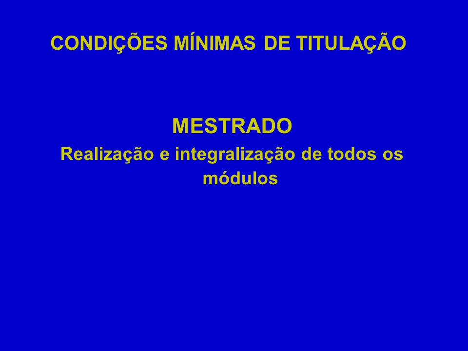 CONDIÇÕES MÍNIMAS DE TITULAÇÃO