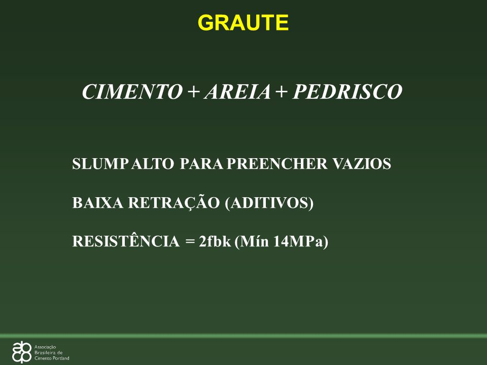 CIMENTO + AREIA + PEDRISCO