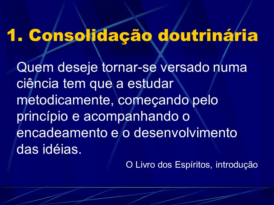 1. Consolidação doutrinária