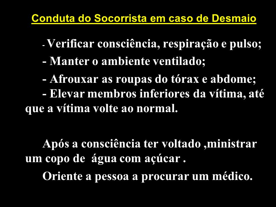 Conduta do Socorrista em caso de Desmaio