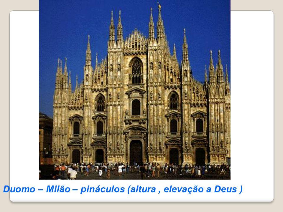 Duomo – Milão – pináculos (altura , elevação a Deus )