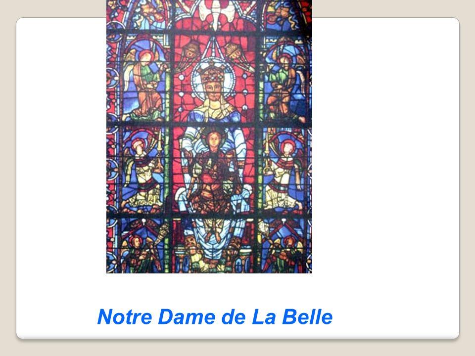 Notre Dame de La Belle