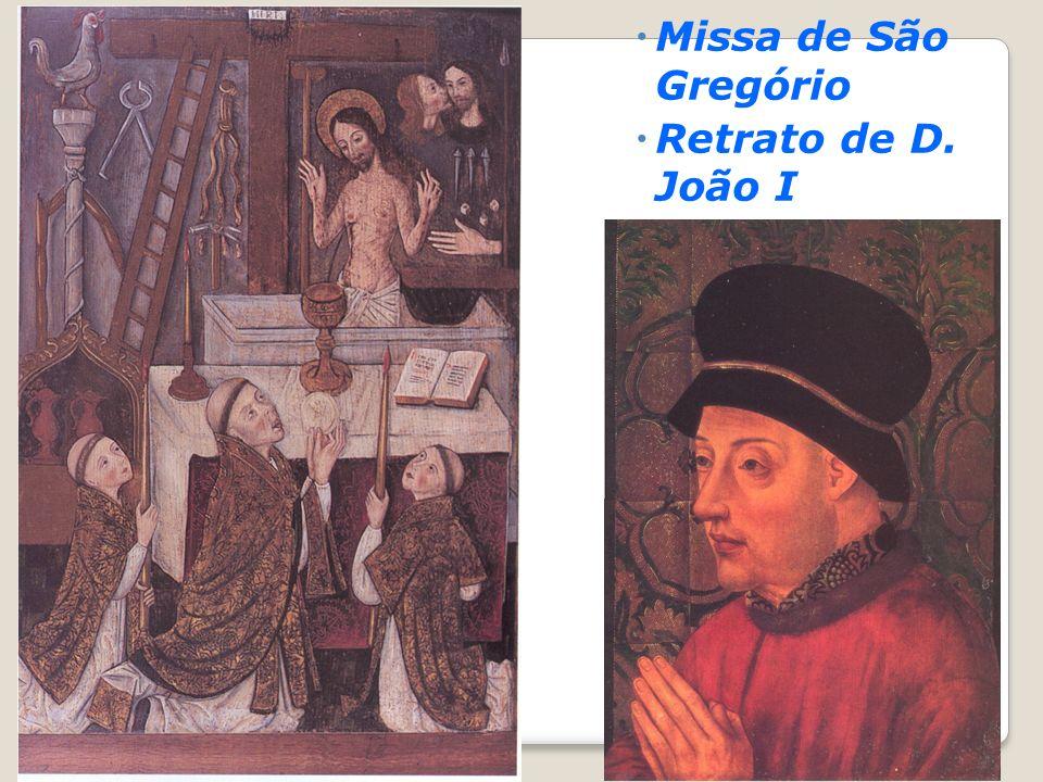 Missa de São Gregório Retrato de D. João I