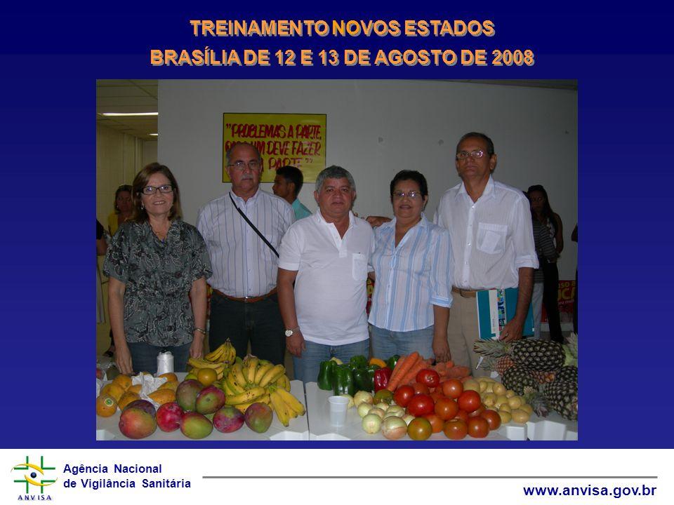 TREINAMENTO NOVOS ESTADOS BRASÍLIA DE 12 E 13 DE AGOSTO DE 2008