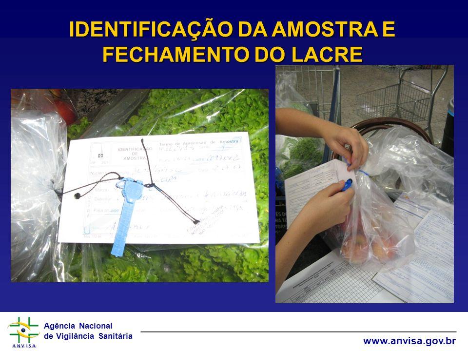 IDENTIFICAÇÃO DA AMOSTRA E FECHAMENTO DO LACRE