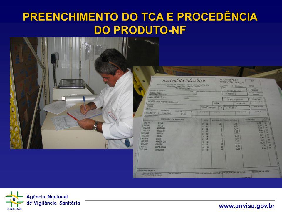 PREENCHIMENTO DO TCA E PROCEDÊNCIA DO PRODUTO-NF