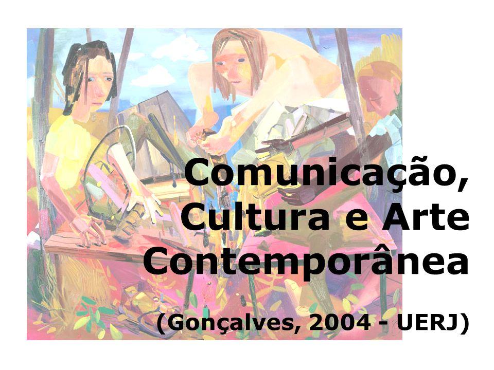 Comunicação, Cultura e Arte Contemporânea