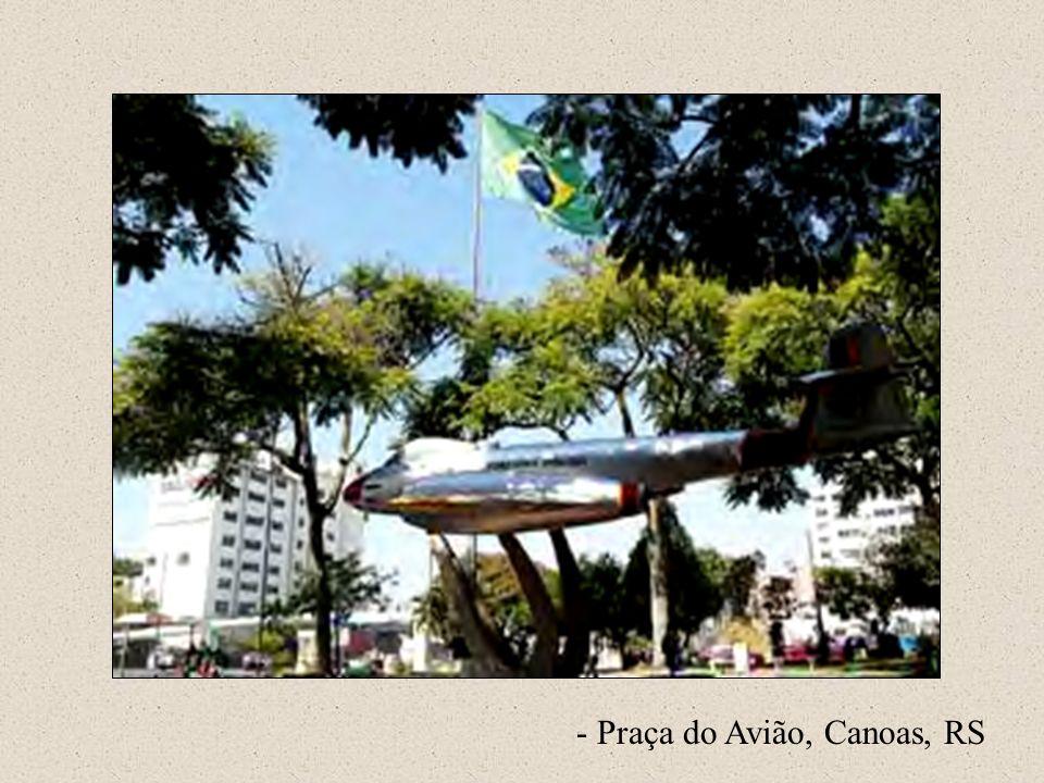 - Praça do Avião, Canoas, RS