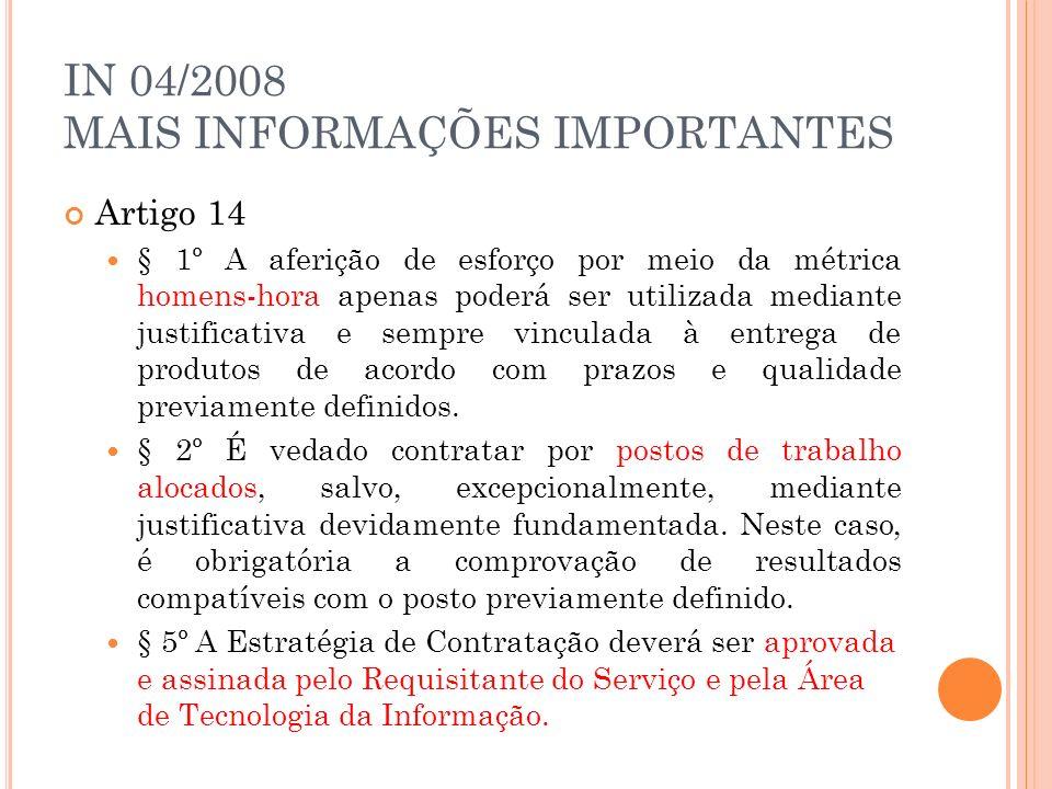 IN 04/2008 MAIS INFORMAÇÕES IMPORTANTES