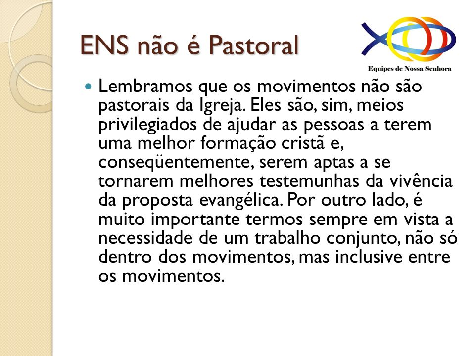 ENS não é Pastoral