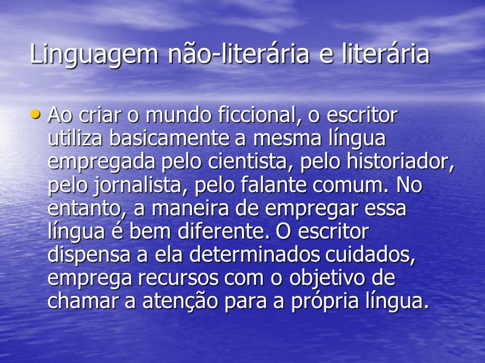 Linguagem não-literária e literária