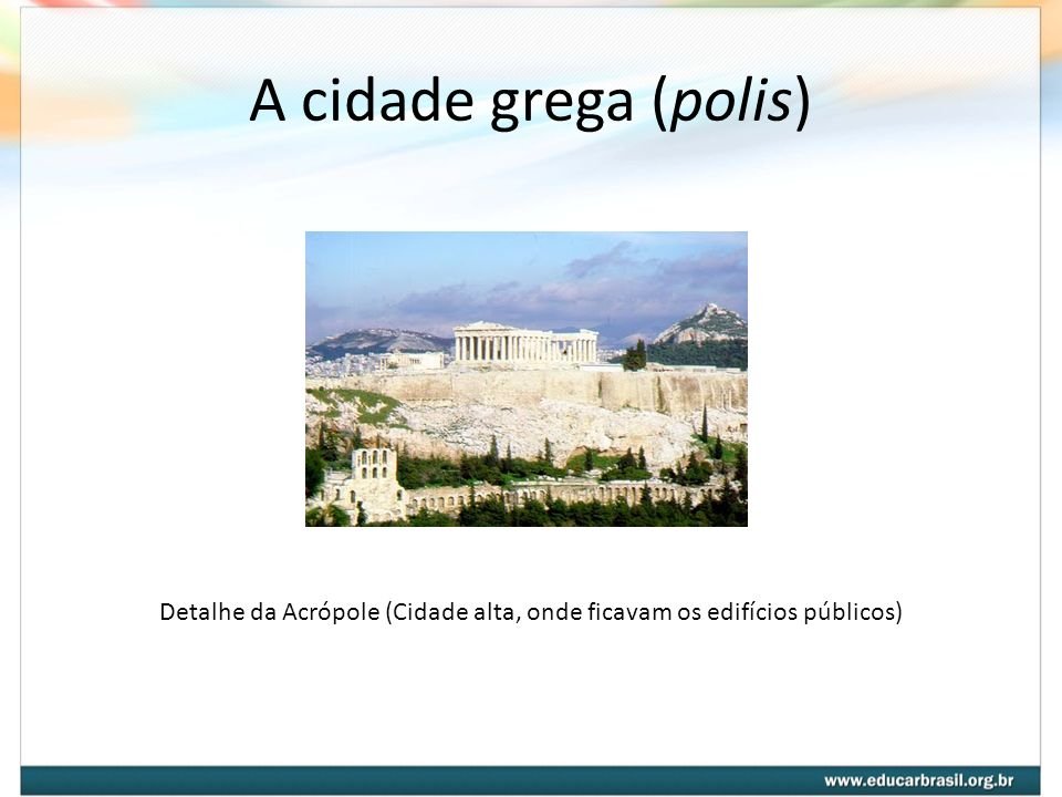 Detalhe da Acrópole (Cidade alta, onde ficavam os edifícios públicos)