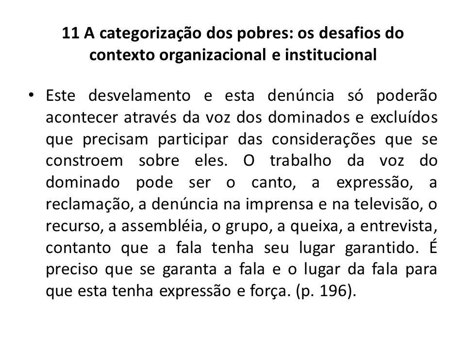 11 A categorização dos pobres: os desafios do contexto organizacional e institucional