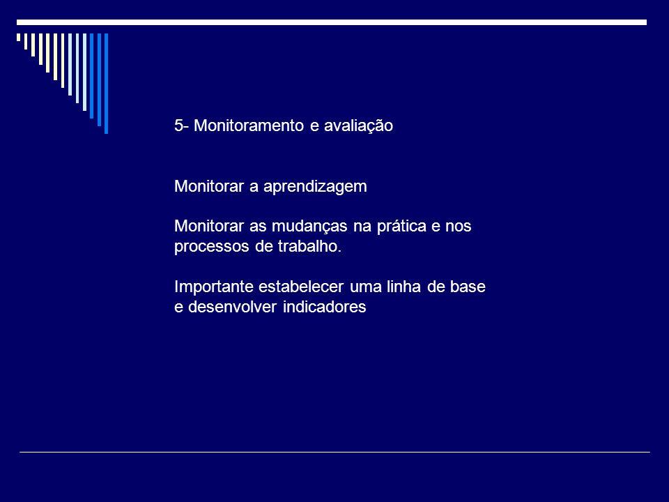5- Monitoramento e avaliação