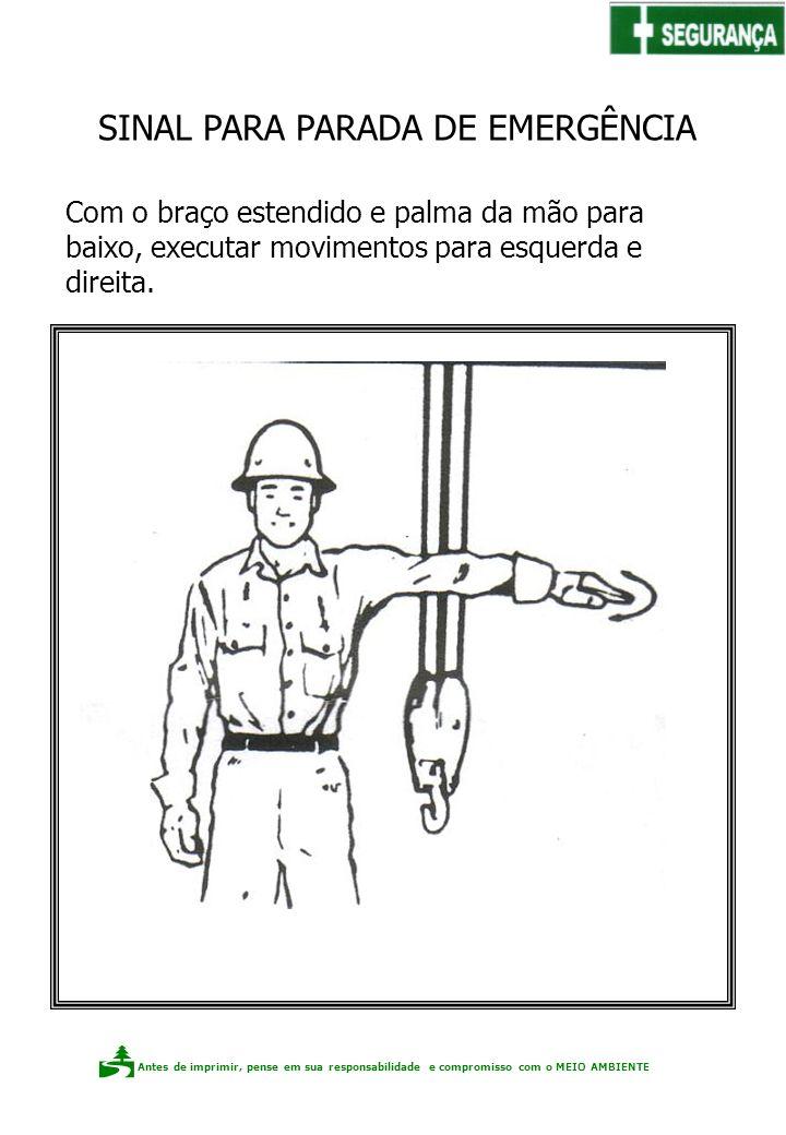 Sinal para PARARADA DE EMERGÊNCIA