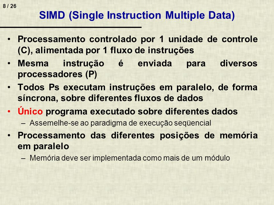 SIMD (Single Instruction Multiple Data)