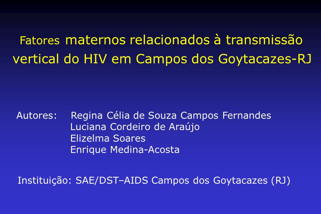 vertical do HIV em Campos dos Goytacazes-RJ