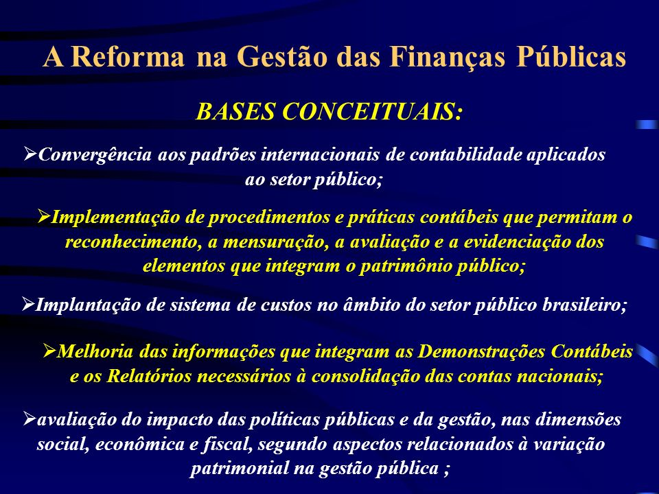 A Reforma na Gestão das Finanças Públicas