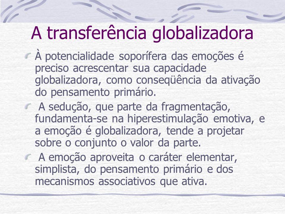 A transferência globalizadora