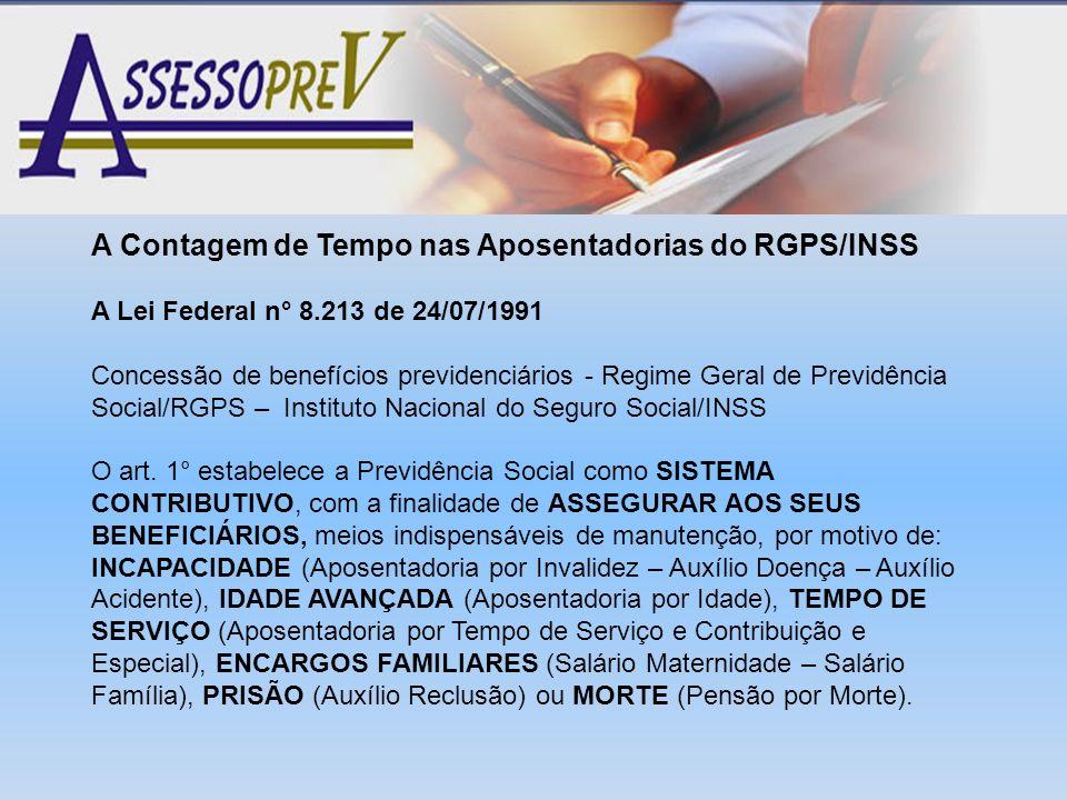 A Contagem de Tempo nas Aposentadorias do RGPS/INSS A Lei Federal n° 8