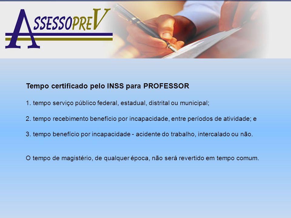 Tempo certificado pelo INSS para PROFESSOR