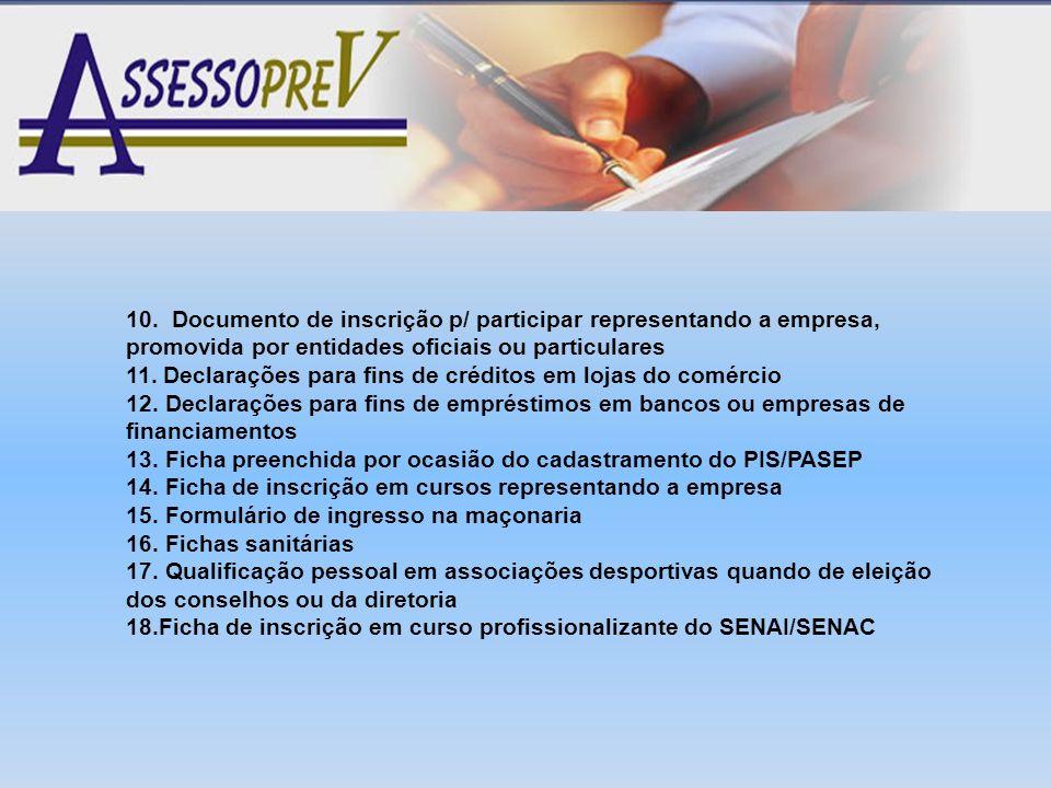 10. Documento de inscrição p/ participar representando a empresa, promovida por entidades oficiais ou particulares