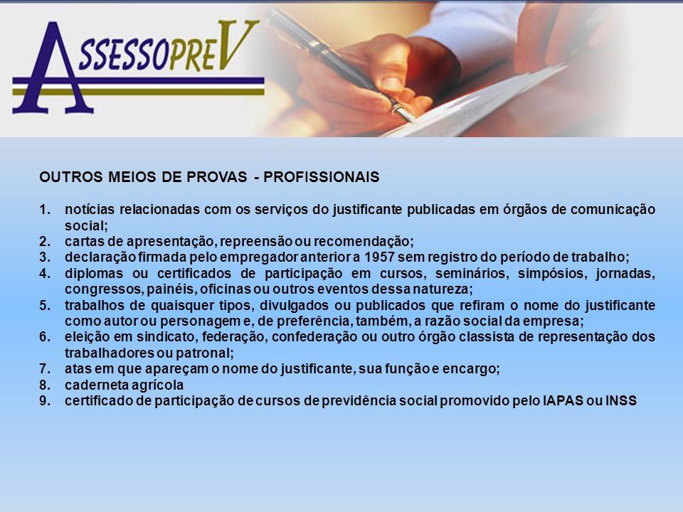 OUTROS MEIOS DE PROVAS - PROFISSIONAIS
