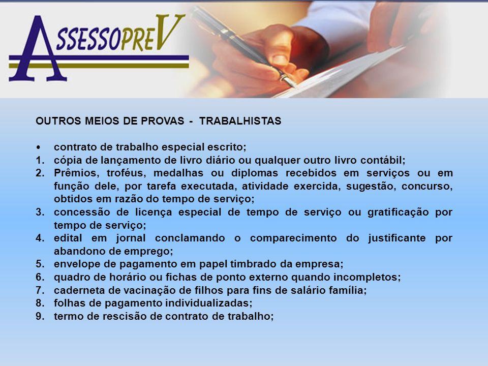OUTROS MEIOS DE PROVAS - TRABALHISTAS
