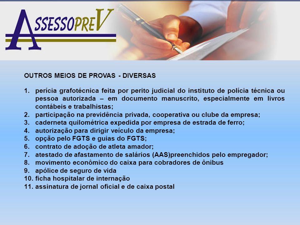 OUTROS MEIOS DE PROVAS - DIVERSAS