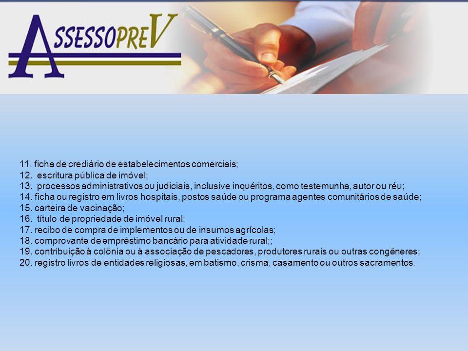 11. ficha de crediário de estabelecimentos comerciais;
