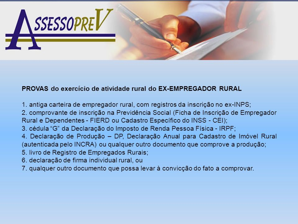 PROVAS do exercício de atividade rural do EX-EMPREGADOR RURAL