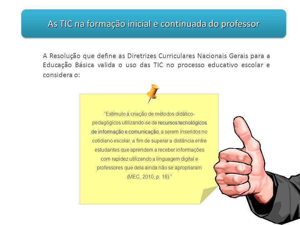 As TIC na formação inicial e continuada do professor