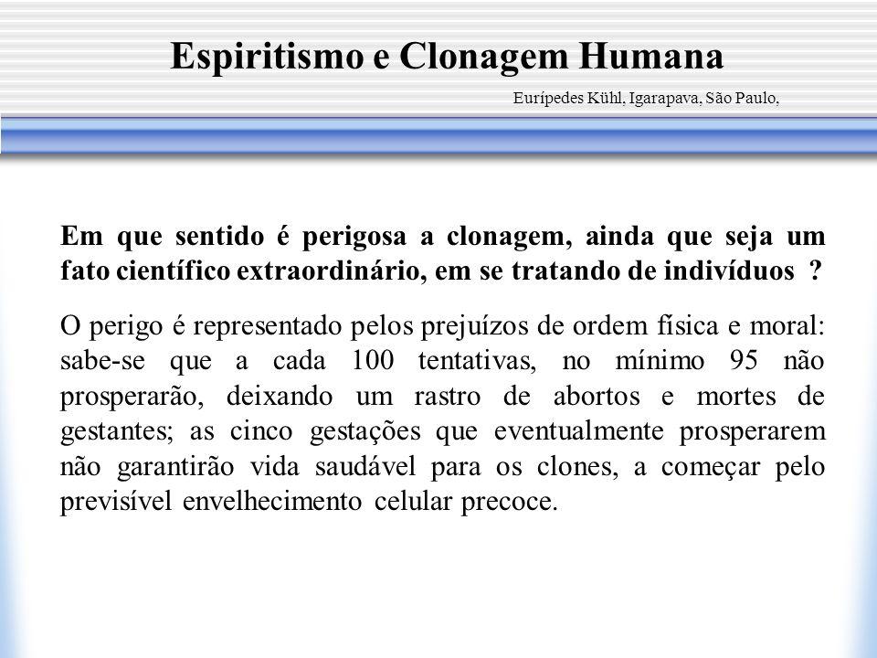 Espiritismo e Clonagem Humana