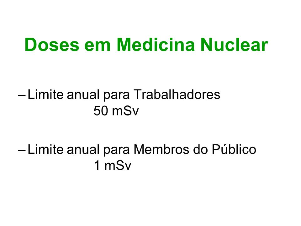 Doses em Medicina Nuclear