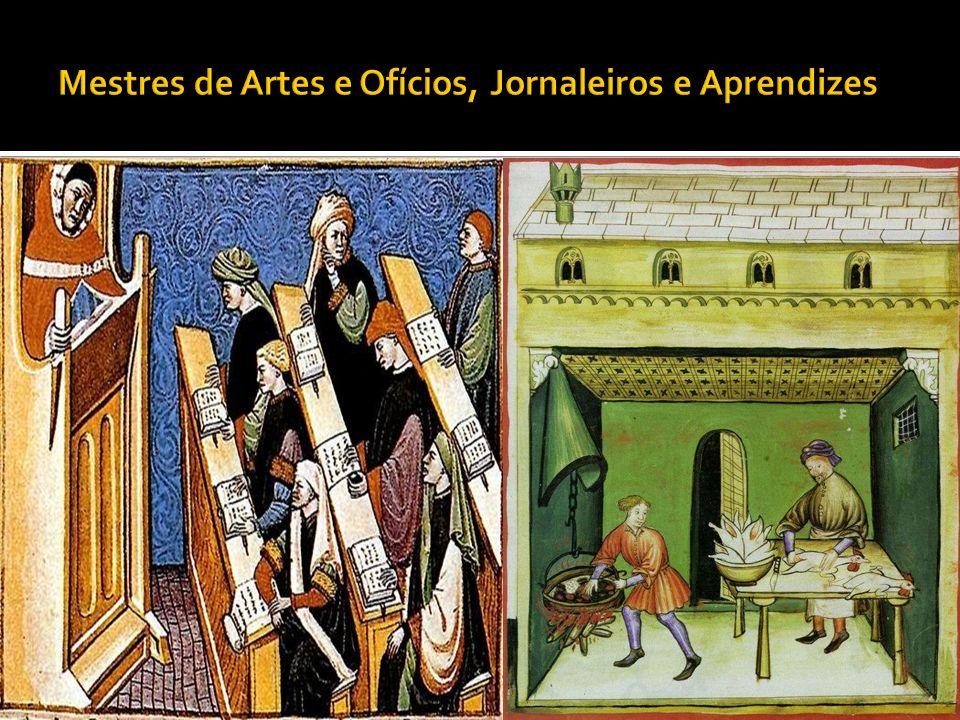 Mestres de Artes e Ofícios, Jornaleiros e Aprendizes