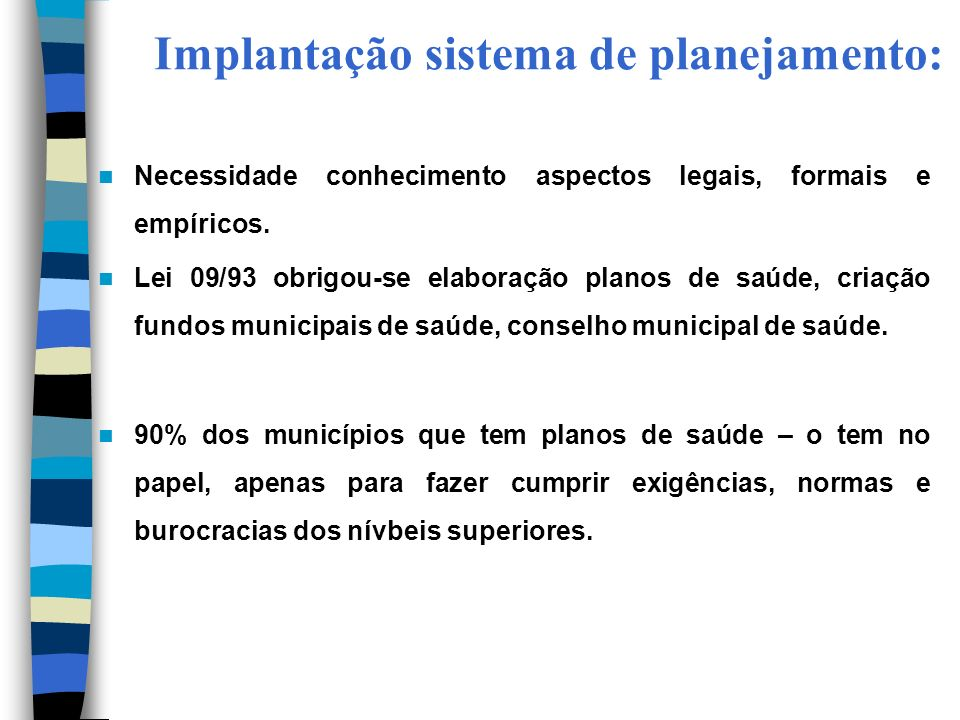 Implantação sistema de planejamento: