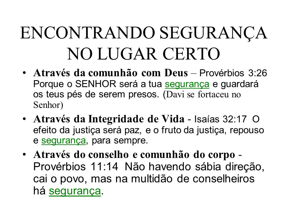 ENCONTRANDO SEGURANÇA NO LUGAR CERTO