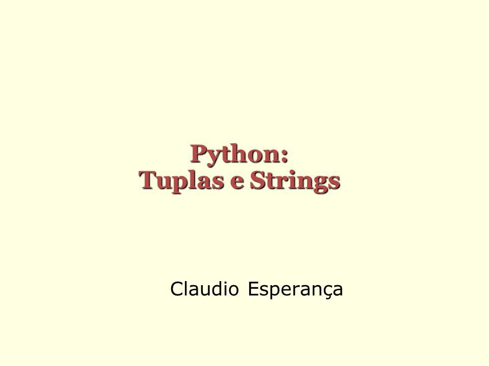 Python: Tuplas e Strings