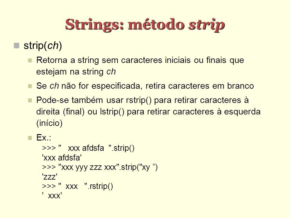 Strings: método strip strip(ch)