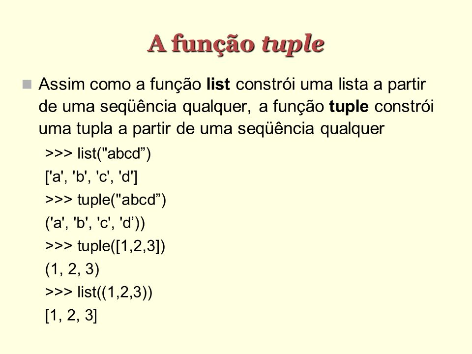 A função tuple