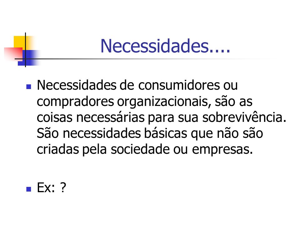 Necessidades....