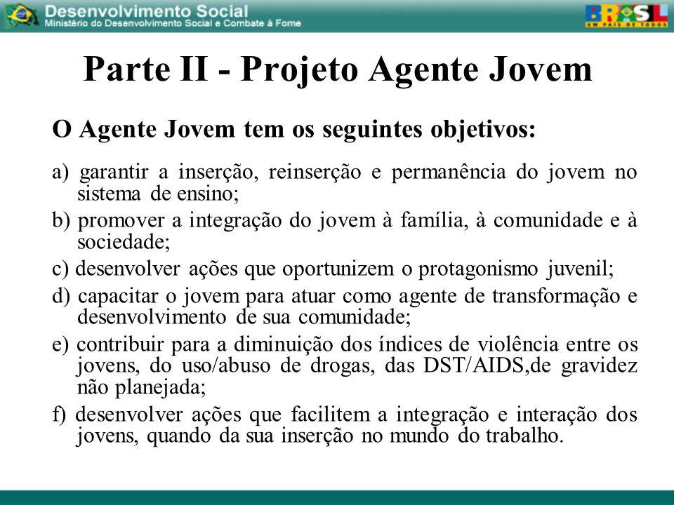 Parte II - Projeto Agente Jovem