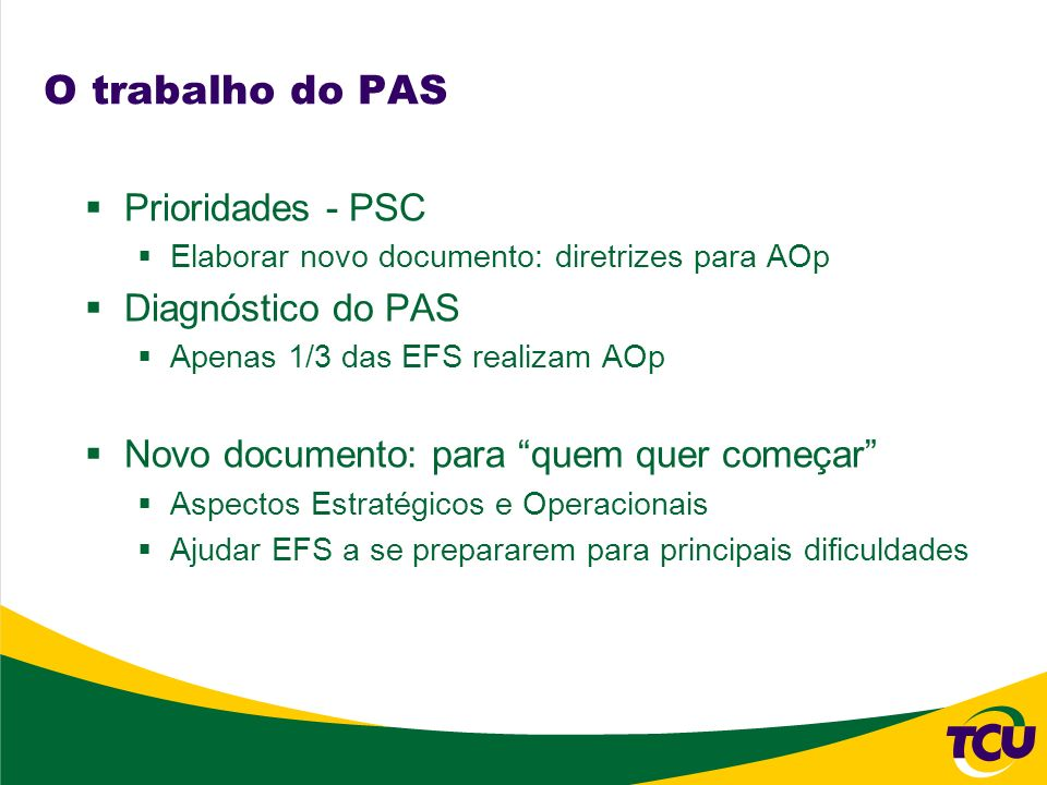 O trabalho do PAS Prioridades - PSC Diagnóstico do PAS
