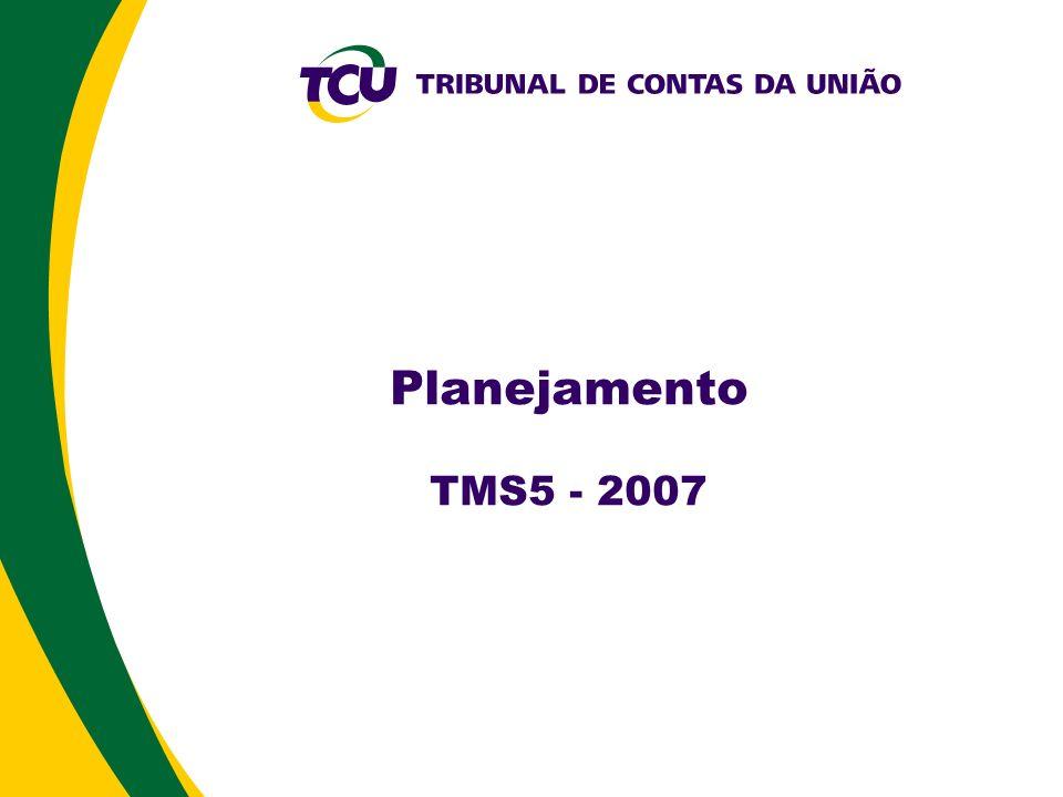 Planejamento TMS5 - 2007 4
